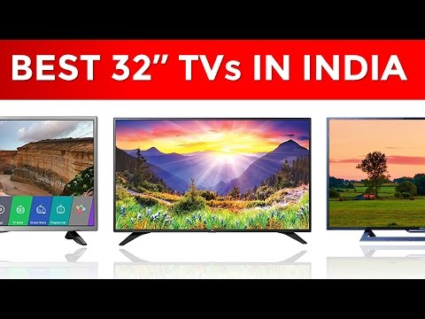 10 Best TVs in India with Price | 32 Inch TVs | 2017