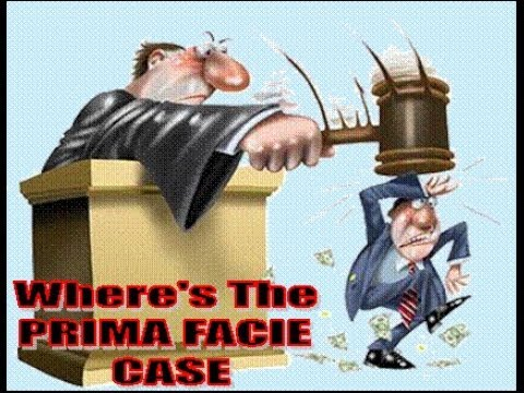 PRIMA FACIE CASE, KNOW THE TRUTH ABOUT IT.