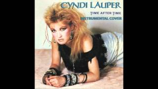 Cyndi Lauper - Time After Time (Instrumental Cover)