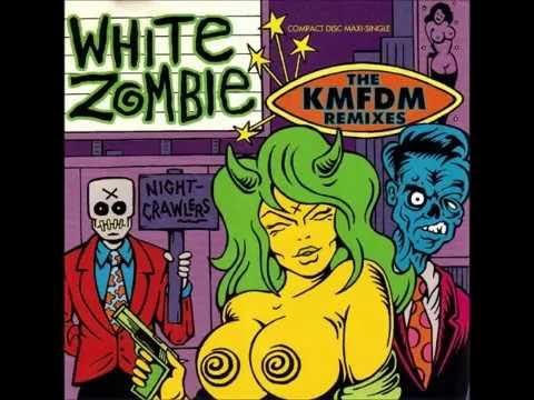 Nightcrawlers: The KMFDM Remix... is listed (or ranked) 4 on the list White Zombie Albums, Discography