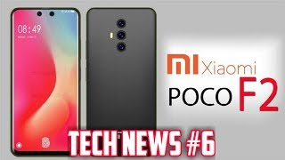 Tech News #6 - Xiaomi Poco F2 | Technical 19