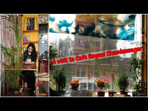Cafe Royaal | Most beautiful restaurant in Chandannagar | Review with menu card