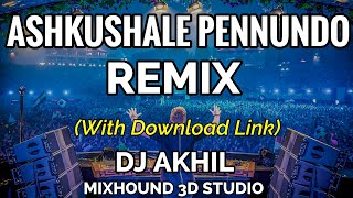 Ashakushale Pennundo Remix By DJ Akhil || Mixhound 3D Studio (Download Link in Description)