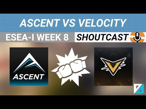 [TF2] Shoutcast: ESEA-I S26 W8 Ascent vs Velocity eSports