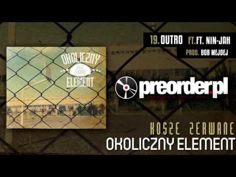 Okoliczny Element ft. Nin-Jah - Outro