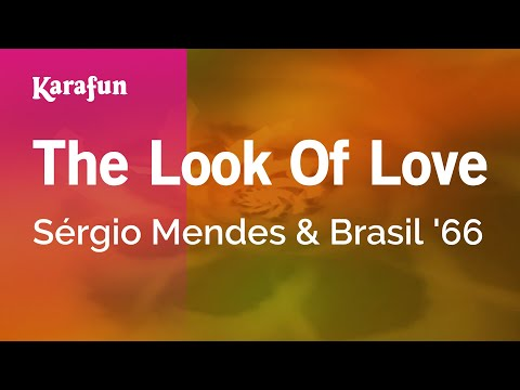 Karaoke The Look Of Love - Sérgio Mendes & Brasil '66 *