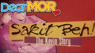 "Dear MOR: ""Sakit Beh"" The Kevin Story 06-09-16"