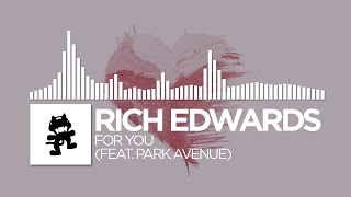 Rich Edwards - For You (feat. Park Avenue) [Monstercat Release]