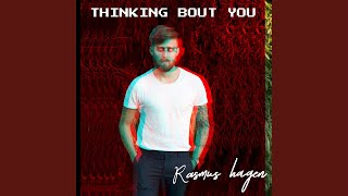 Cover images Thinking Bout You