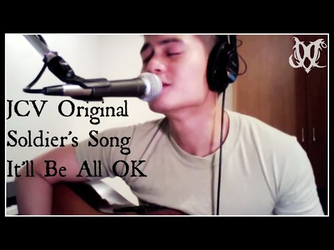 JC Van Luyn - It'll Be All OK (Soldier's Song) Original Song