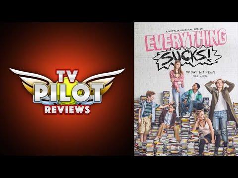 Everything Sucks! - TV Pilot Reviews