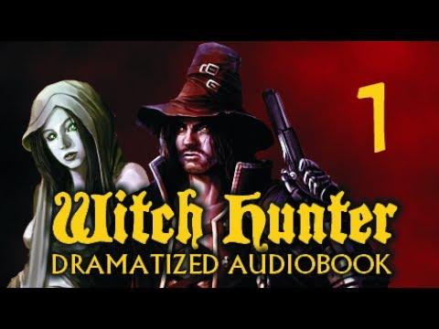 Witch Hunter - Dramatized Audiobook Chapter 1 (Dark Fantasy, Gothic Fantasy, Epic Fantasy)