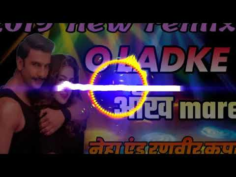 Dj Vivek Raj Basti Remix√√new Bollywood Dj Song√√O Ladki Aankh Mare√√Hard Toing Bass Mix