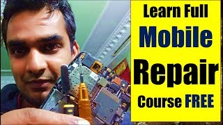 Mobile Repairing :Learn mobile repairing full course online for FREE in hindi