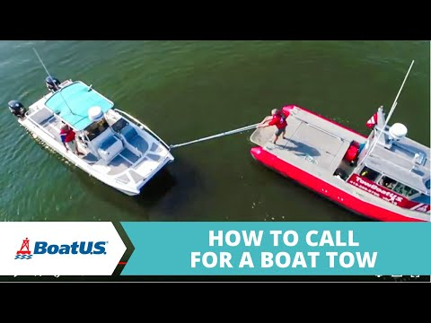 How To Call For A Boat Tow | BoatUS