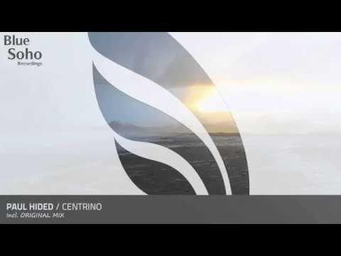 Paul Hided - Centrino (Original Mix) [OUT 30.06.14, Full Version]