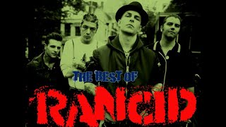Rancid - Compilation The Best Of (Full Album)