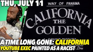 Thu, July 11: California the Golden State was Not Stolen From Mexico