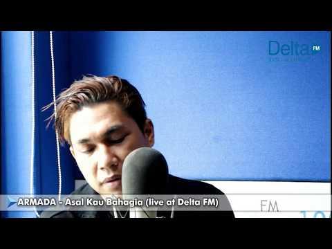 ASAL KAU BAHAGIA - ARMADA (live at Delta FM)