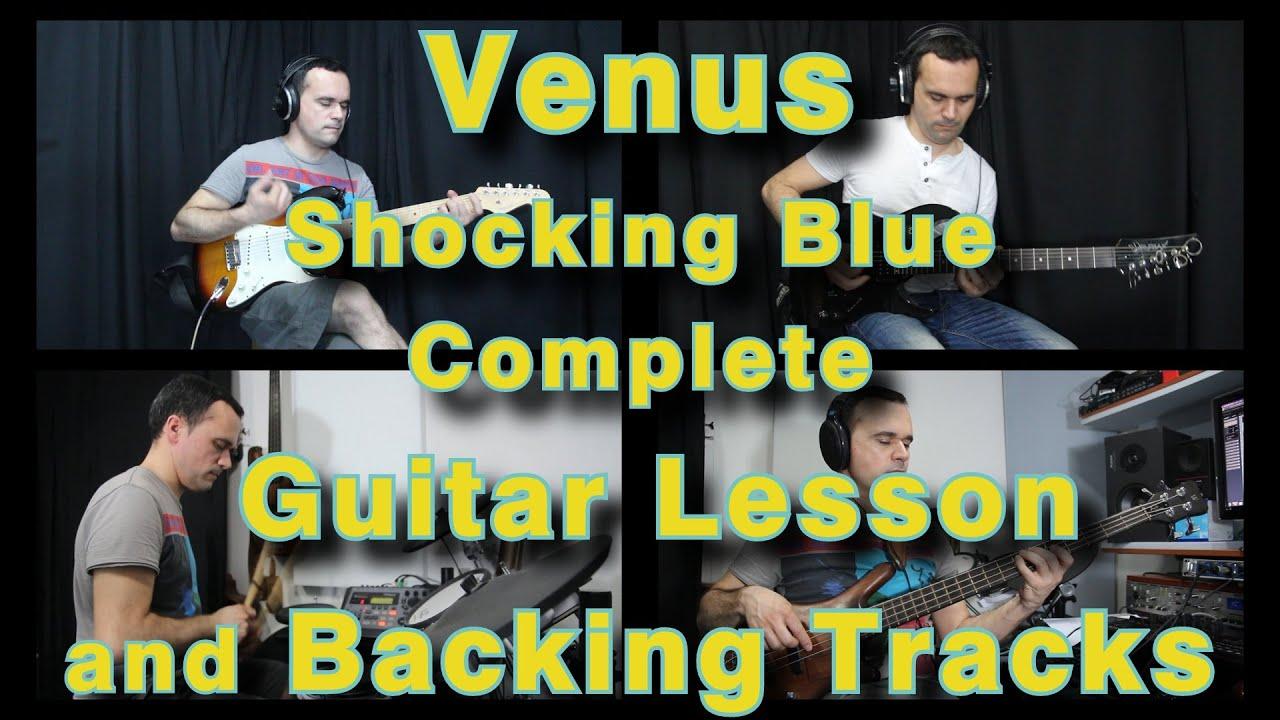 venus shocking blue all guitar parts lesson tutorial bass keys and drums backing tracks. Black Bedroom Furniture Sets. Home Design Ideas