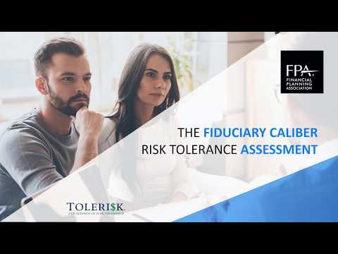 Fiduciary Caliber Risk Tolerance Assessment  Webinar For FPA Members