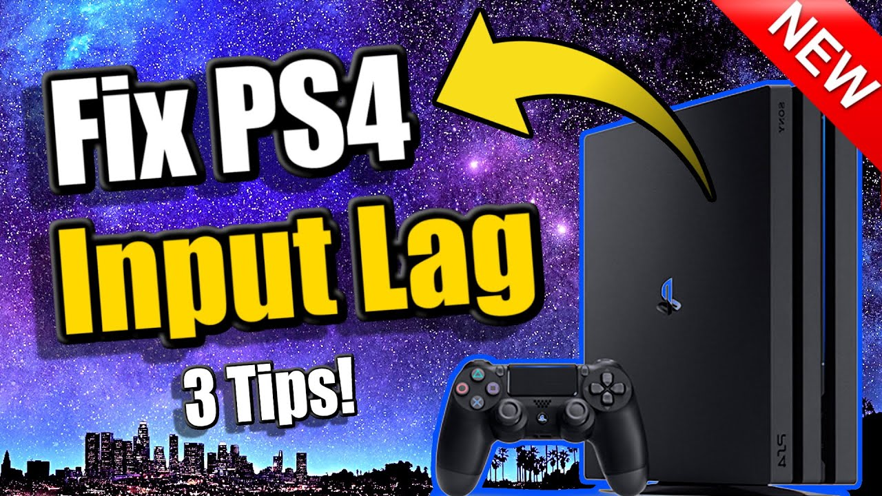 How To Fix Input Lag On Ps4 3 Tips And More Youtube