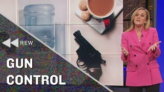 Full Frontal Rewind: Sam's Takes On Gun Control | Full Frontal on TBS