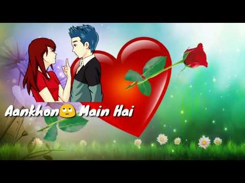 Aankhon Mein Hai Uska Chehra | Yaadon Mein Hai Uska pehra | Love Song | WhatsApp Status Video 2018