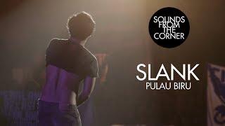 Slank - Pulau Biru   Sounds From The Corner Live #21