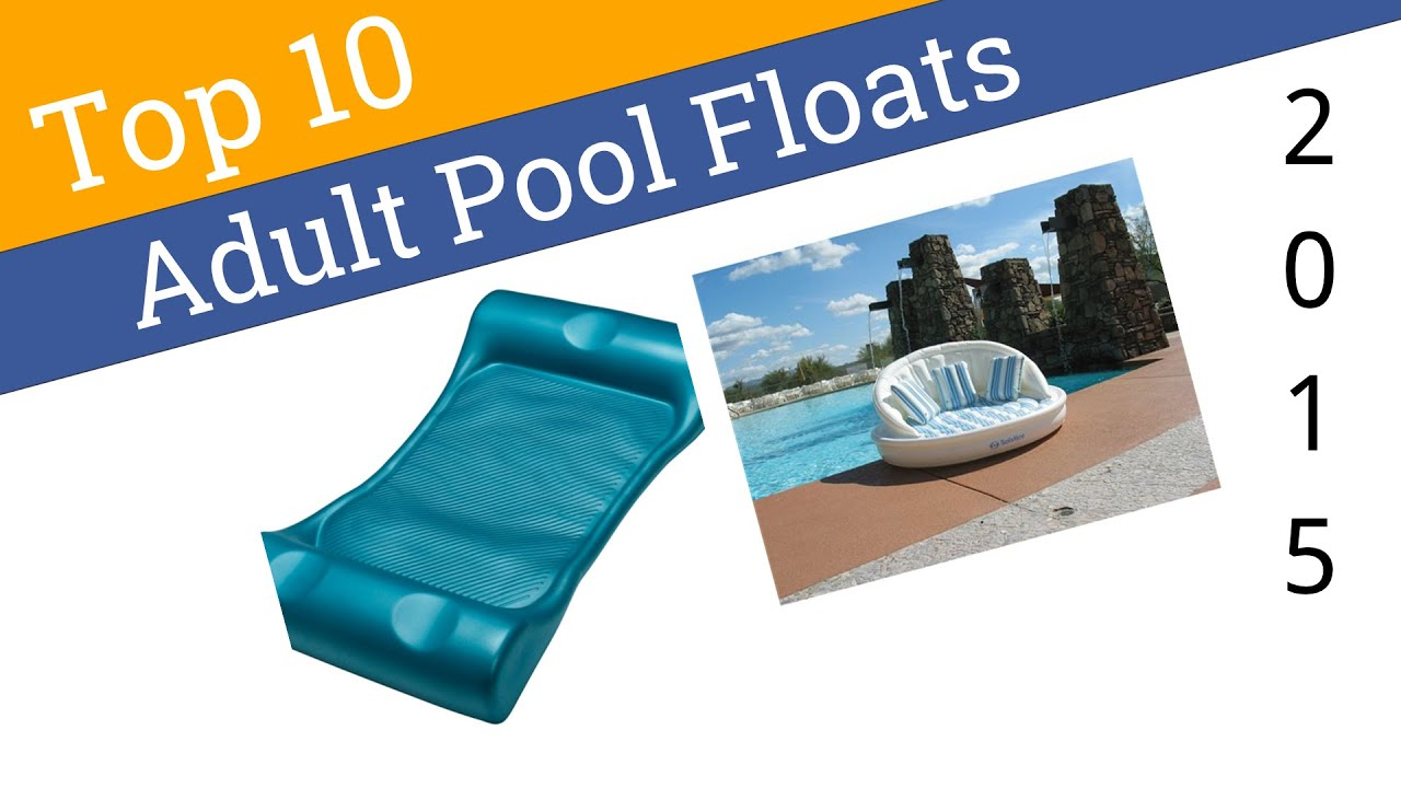 10 Best Adult Pool Floats 2015