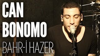 Can Bonomo - Bahr-i Hazer (JoyTurk Akustik) Video