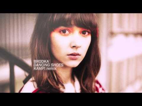Brodka - Dancing Shoes (Kamp! Remix)