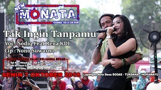 Download lagu NEW MONATA TAK INGIN TANPAMU RENA FEAT SODIQ RAMAYANA AUDIO MP3