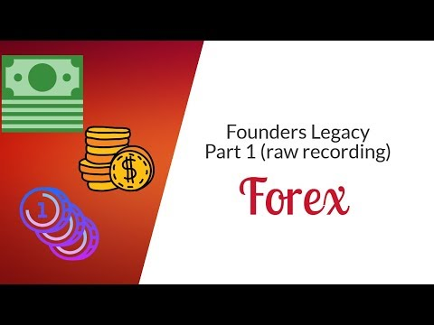 Founders Legacy: Forex Analysis + Chill (5/17/2018)(Part 1)(RAW RECORDING)