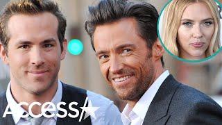 Hugh Jackman Reveals Feud With Ryan Reynolds Ignited Because Of Scarlett Johansson