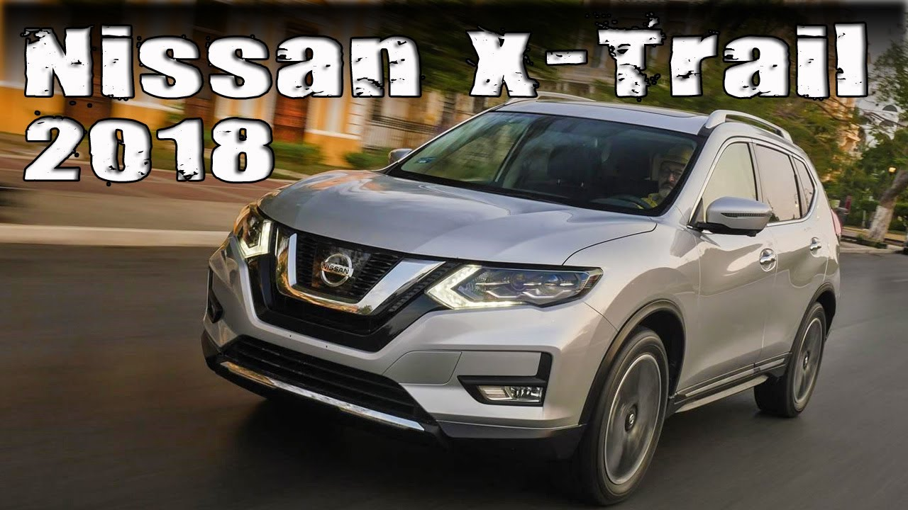 new 2018 nissan x trail facelift european specs and features review youtube. Black Bedroom Furniture Sets. Home Design Ideas