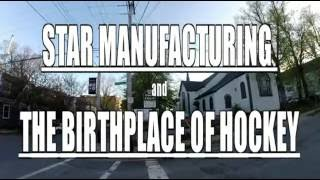 The Birthplace of Hockey - Starr Manufacturing Dartmouth NS(, 2016-07-18T00:32:36.000Z)