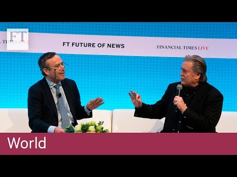 Bannon on Trump, populism and Cambridge Analytica | Financial Times