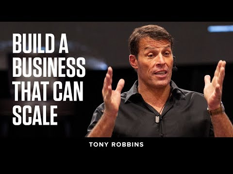Build a business that can scale | Tony Robbins Podcast
