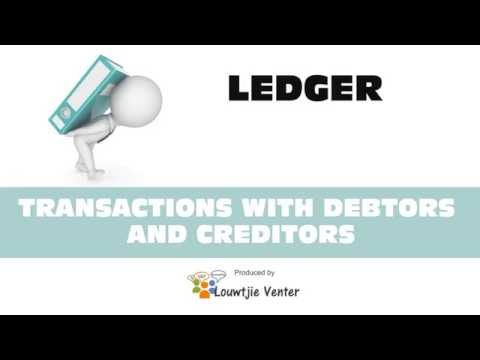 LEDGER 7 - TRANSACTIONS WITH DEBTORS AND CREDITORS