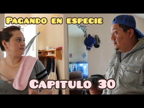 La Prima Paga En Especie / Capitulo 30 / Temporada 3