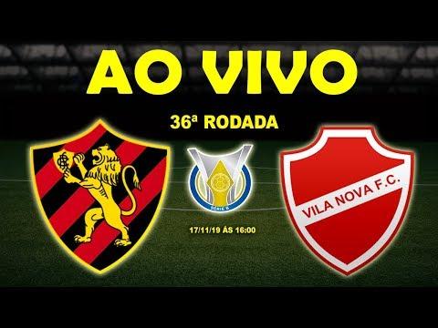 Sport x Vila Nova Ao Vivo | Brasileirão Série B | 36ª Rodada