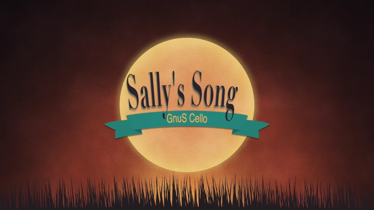 HALLOWEEN 2019 Sally's song for CELLO and PIANO (COVER)
