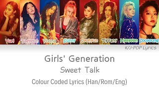 Girls' Generation (소녀시대) - Sweet Talk Colour Coded Lyrics (Han/Rom/Eng)
