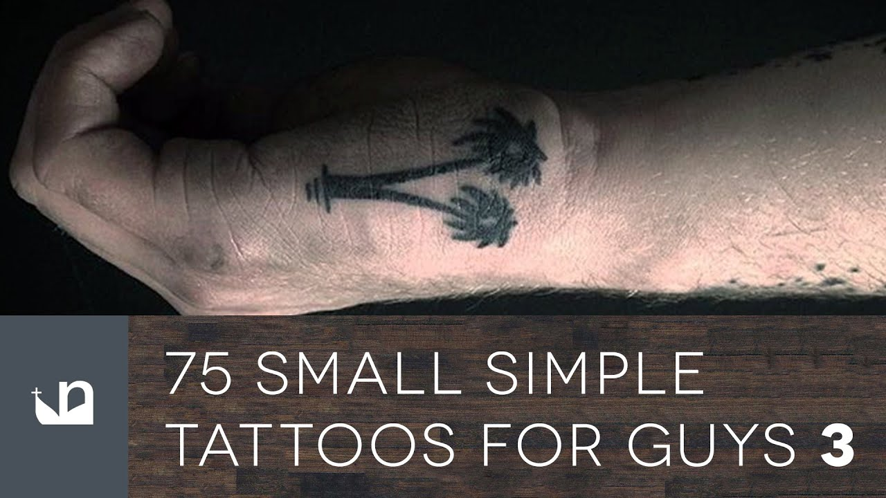 75 Small Simple Tattoos For Guys Part Three Youtube