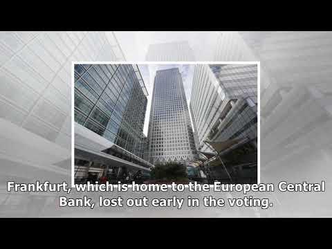 Paris and amsterdam to host key agencies