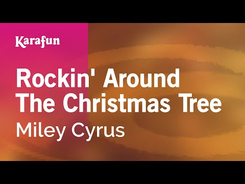 Karaoke Rockin' Around The Christmas Tree - Miley Cyrus * - YouTube
