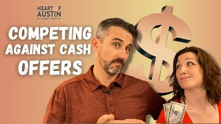 How to Compete Against all Cash Buyers with a Loan