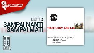Download Letto - Sampai Nanti, Sampai Mati (Official Karaoke Video)