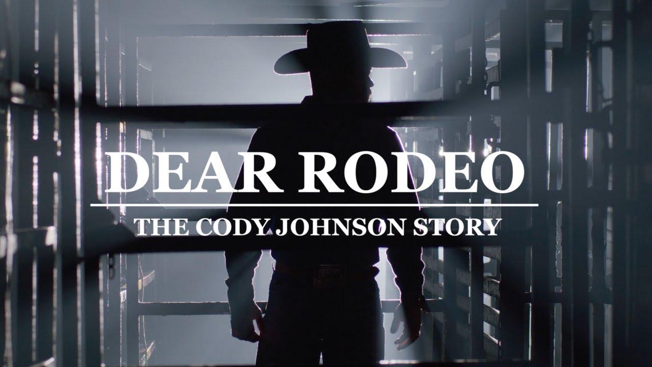 Cody Johnson - Dear Rodeo: The Cody Johnson Story (Official Trailer)